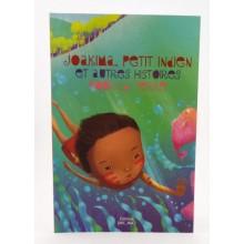 Joakima, petit indien et autres histoires pour la terre