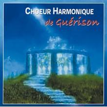 CD - Choeur Harmonique de Guérison