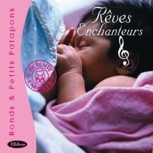 CD - Rêves Enchanteurs
