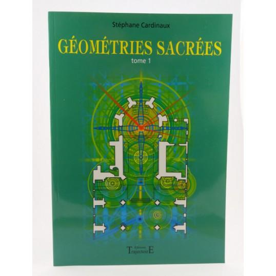 Livre - Géométries sacrées - tome 1 - Stéphane Cardinaux
