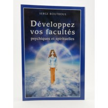 S. Boutboul, Développez vos facultés psychiques et spirituelles