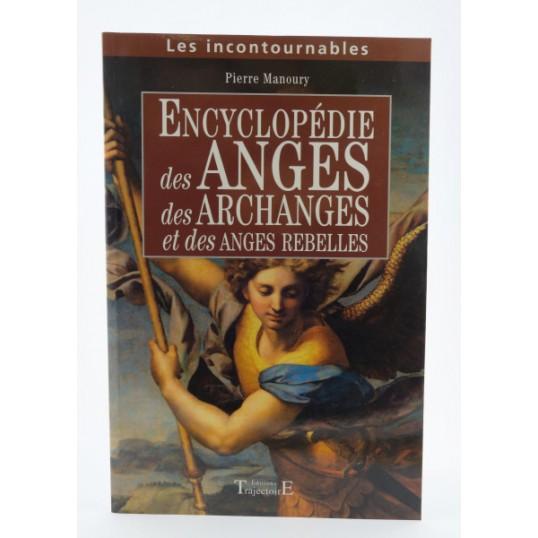 P. Manoury, Encyclopédie des anges, archanges et anges rebelles