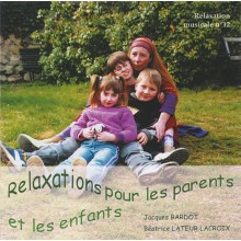 CD - Relaxation pour les parents et les enfants