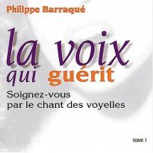 CD - La Voix qui guérit - Vol.1