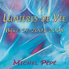 CD - Lumière de vie - Best of 2001-2008