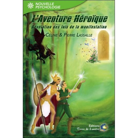 Livre - L'aventure héroïque