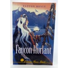 Livre - Faucon Hurlant - Une initiation indienne