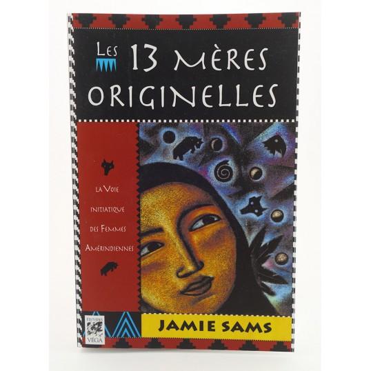 Livre - Les 13 mères originelles