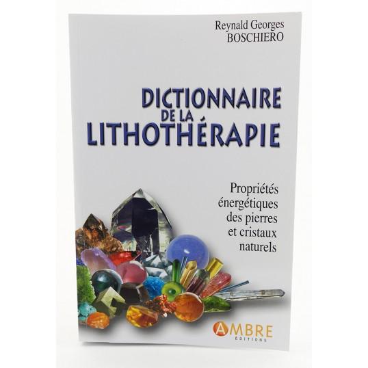 Livre - Dictionnaire de la lithothérapie