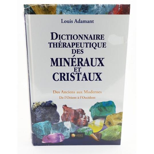 Livre - Dictionnaire thérapeutique des minéraux et cristaux