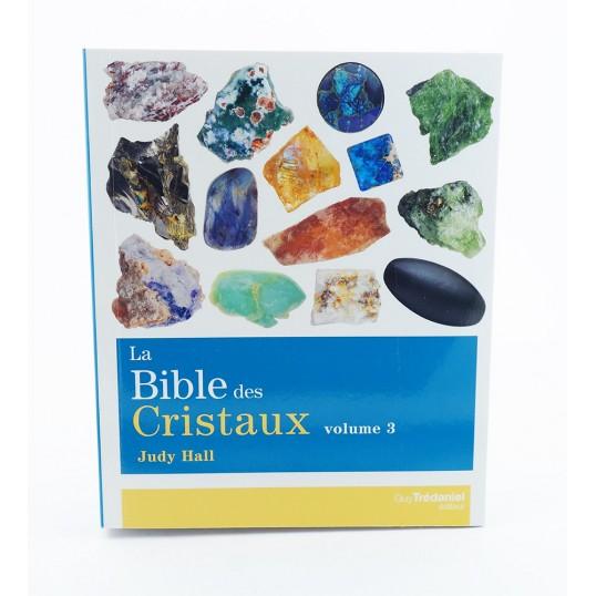 Livre - La Bible des Cristaux - tome 3