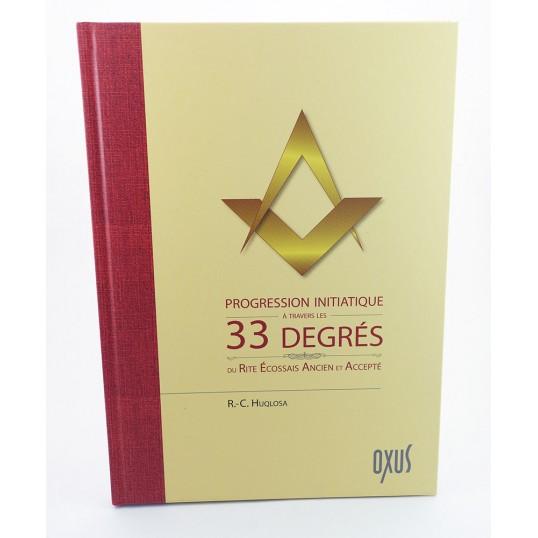 Livre - 33 degrés du rite écossais ancien et accepté
