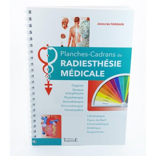Livre - Planches-Cadrans de radiesthésie médicale