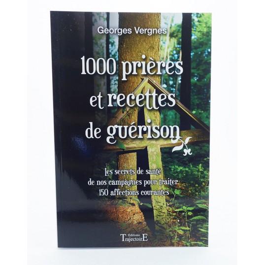 Livre - 1000 prières et recettes de guérison