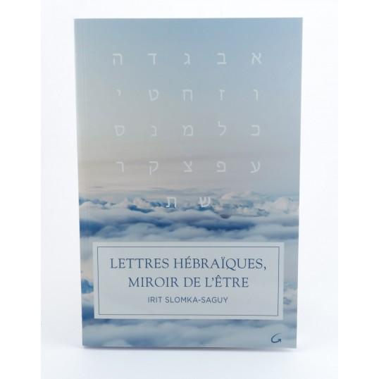 Livre - Lettres Hébraïques, miroir de l'Etre