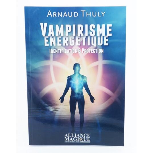 Livre - Vampirisme énergétique