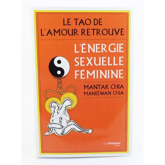 Livre - L'énergie sexuelle féminine