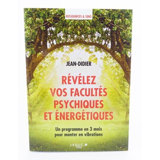 Livre - Révélez vos facultés psychiques et énergétiques